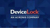 Acronis收购端点数据丢失防护领域的领导者――Device Lock!