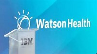 IBM考虑拆分其Watson Health医疗技术部门